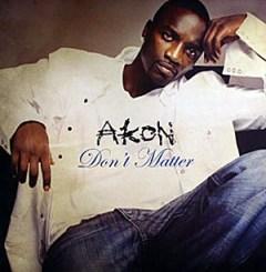 Akon - Dont Matter Calypso Remix